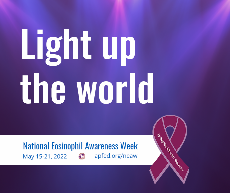 Light up the world for National Eosinophil Awareness Week