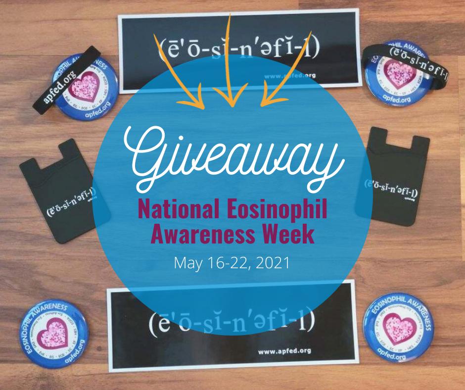 National Eosinophil Awareness Week 2021 giveaway